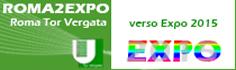 Roma2Expo � Roma Tor Vergata verso Expo 2015